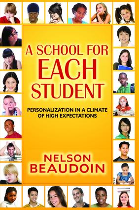 A School for Each Student: High Expectations in a Climate of Personalization, 1st Edition (Hardback) book cover