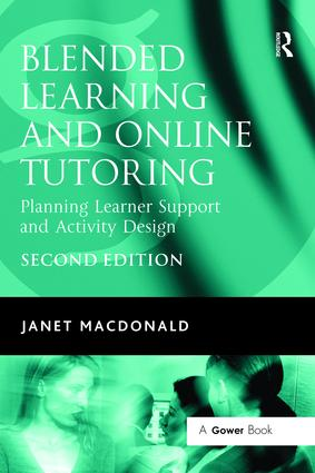 Blended Learning and Online Tutoring: Planning Learner Support and Activity Design, 2nd Edition (Hardback) book cover
