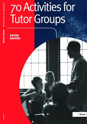 70 Activities for Tutor Groups: 1st Edition (Hardback) book cover