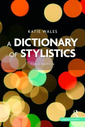 A Dictionary of Stylistics: 3rd Edition (Hardback) book cover