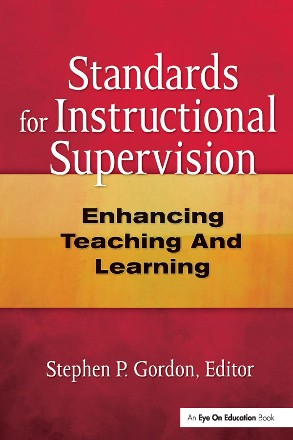 Standards for Instructional Supervision: Enhancing Teaching and Learning, 1st Edition (Hardback) book cover