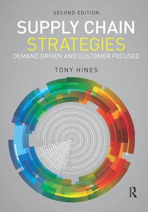 Supply Chain Strategies: Demand Driven and Customer Focused, 2nd Edition (Hardback) book cover