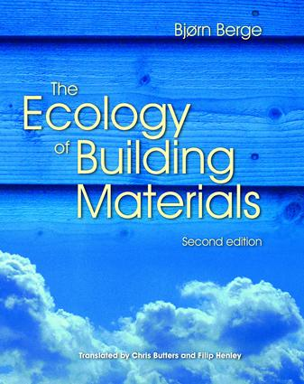 The Ecology of Building Materials: 2nd Edition (Hardback) book cover