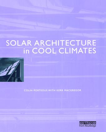 Solar Architecture in Cool Climates: 1st Edition (Hardback) book cover