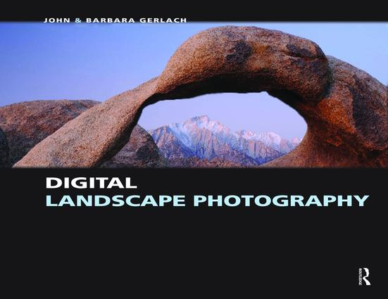 Digital Landscape Photography: 1st Edition (Hardback) book cover