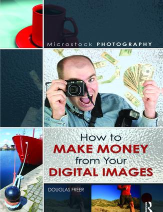 Microstock Photography: How to Make Money from Your Digital Images, 1st Edition (Hardback) book cover