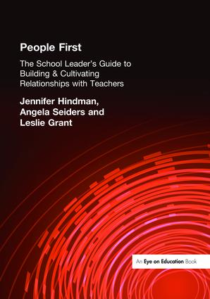 People First!: The School Leader's Guide to Building and Cultivating Relationships with Teachers, 1st Edition (Hardback) book cover