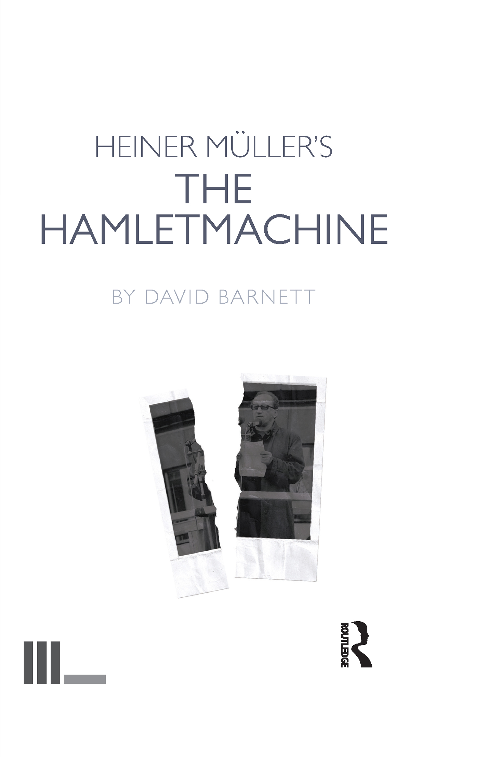 Heiner Müller's The Hamletmachine: 1st Edition (Hardback) book cover