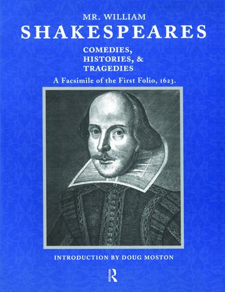 Mr. William Shakespeares Comedies, Histories, and Tragedies: A Facsimile of the First Folio, 1623, 1st Edition (Hardback) book cover