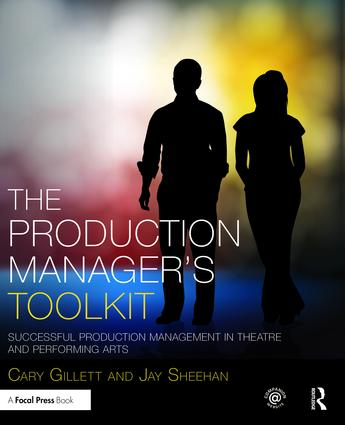 The Production Manager's Toolkit: Successful Production Management in Theatre and Performing Arts, 1st Edition (Hardback) book cover