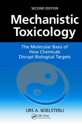 Mechanistic Toxicology: The Molecular Basis of How Chemicals Disrupt Biological Targets, Second Edition, 2nd Edition (Hardback) book cover