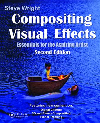 Compositing Visual Effects: Essentials for the Aspiring Artist, 2nd Edition (Hardback) book cover