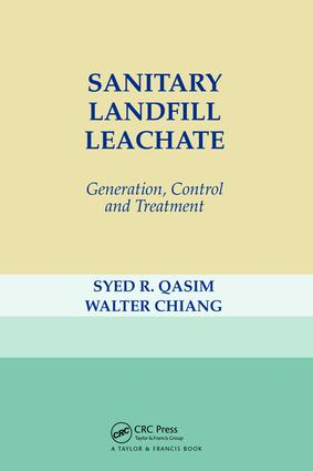 Sanitary Landfill Leachate: Generation, Control and Treatment, 1st Edition (Paperback) book cover