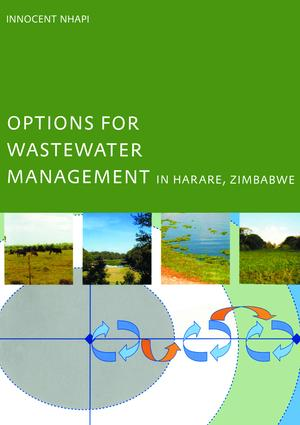 Options for Wastewater Management in Harare, Zimbabwe: 1st Edition (Paperback) book cover