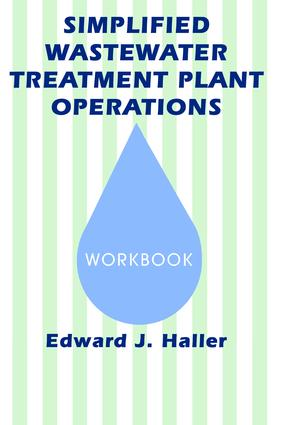 Simplified Wastewater Treatment Plant Operations Workbook: 1st Edition (Paperback) book cover