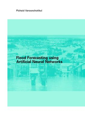 Flood Forecasting Using Artificial Neural Networks: 1st Edition (Paperback) book cover