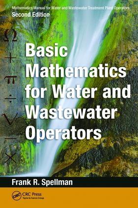 Mathematics Manual for Water and Wastewater Treatment Plant Operators: Basic Mathematics for Water and Wastewater Operators, 2nd Edition (Hardback) book cover