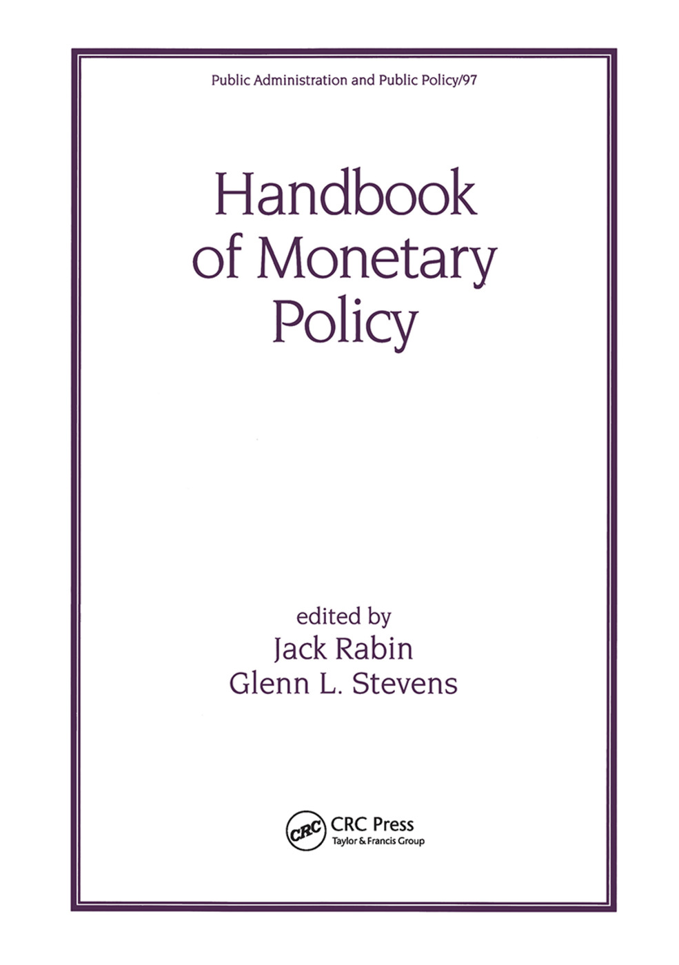 Handbook of Monetary Policy: 1st Edition (Hardback) book cover