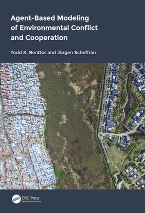 Agent-Based Modeling of Environmental Conflict and Cooperation: 1st Edition (Hardback) book cover