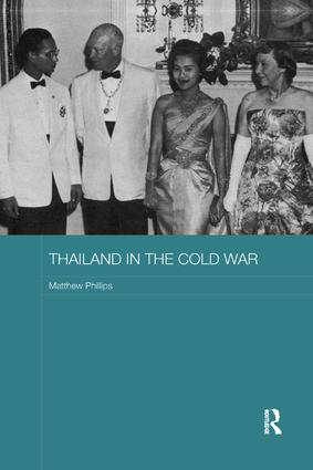 Thailand in the Cold War: 1st Edition (Paperback) book cover