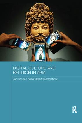 Digital Culture and Religion in Asia: 1st Edition (Paperback) book cover