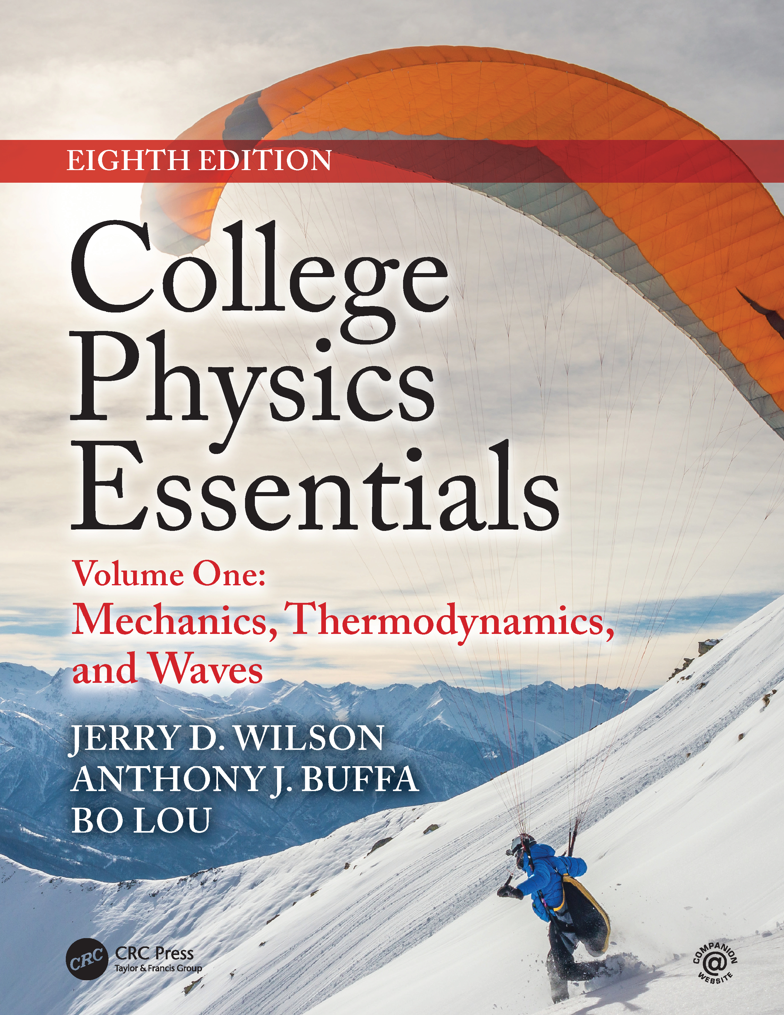 College Physics Essentials, Eighth Edition: Mechanics, Thermodynamics, Waves (Volume One) book cover