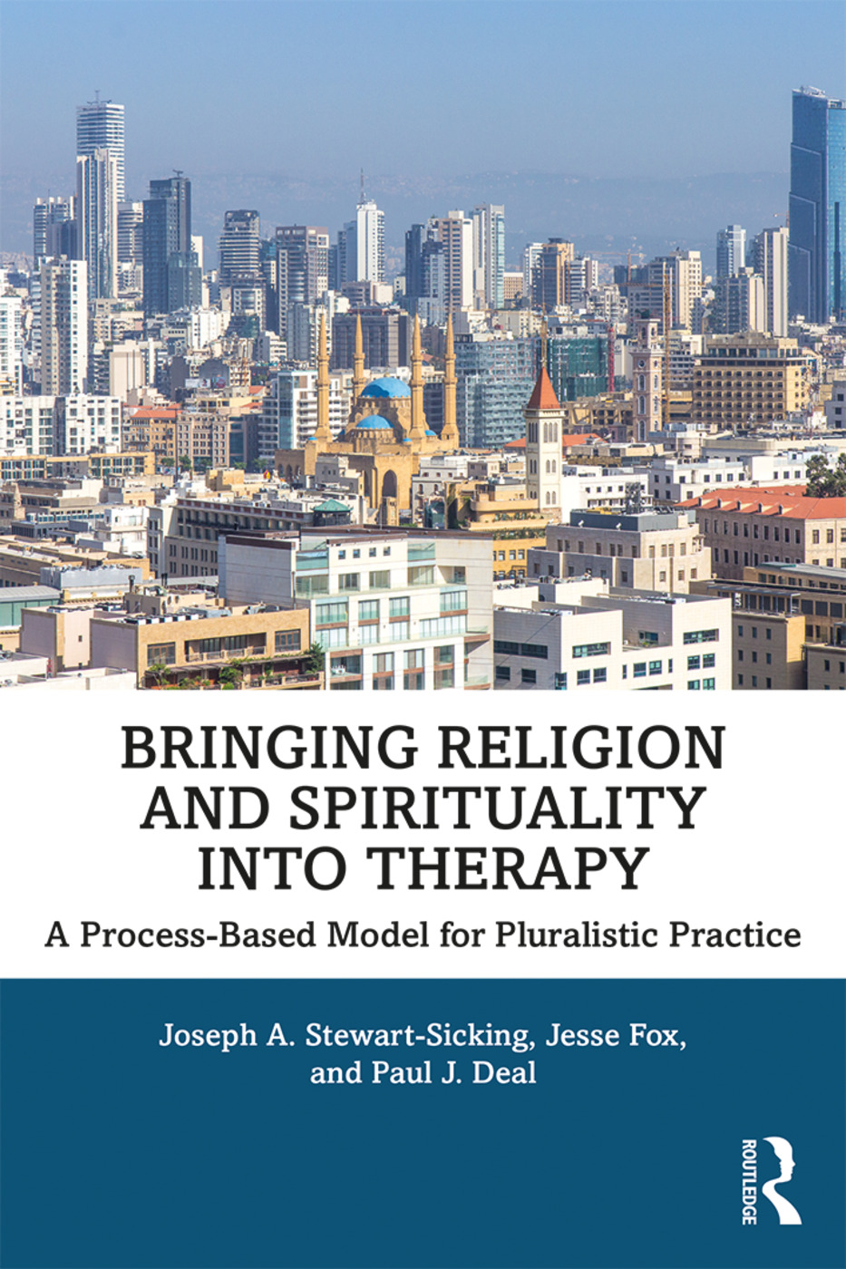 Bringing Religion and Spirituality Into Therapy: A Process-based Model for Pluralistic Practice book cover