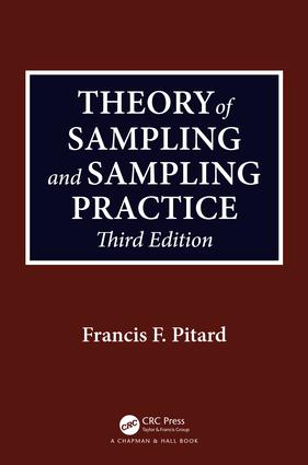 Theory of Sampling and Sampling Practice, Third Edition book cover
