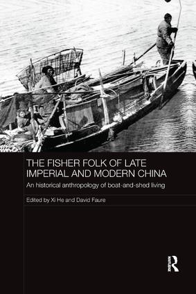 The Fisher Folk of Late Imperial and Modern China