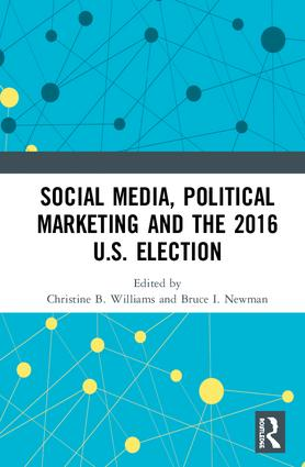 Social Media, Political Marketing and the 2016 U.S. Election: 1st Edition (Hardback) book cover