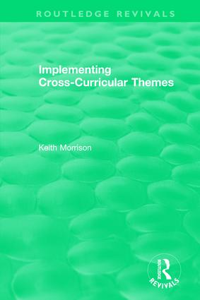 Implementing Cross-Curricular Themes (1994): 1st Edition (Hardback) book cover