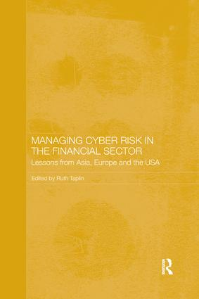 Managing Cyber Risk in the Financial Sector: Lessons from Asia, Europe and the USA book cover