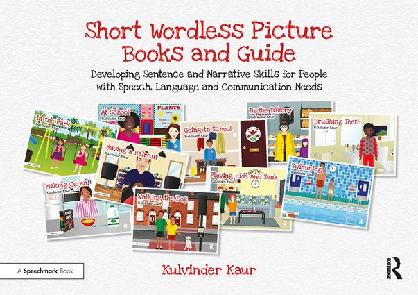 Short Wordless Picture Books: Developing Sentence and Narrative Skills for People with Speech, Language and Communication Needs book cover