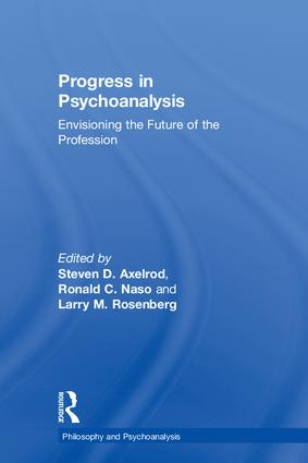 Progress in Psychoanalysis: Envisioning the future of the profession, 1st Edition (Hardback) book cover