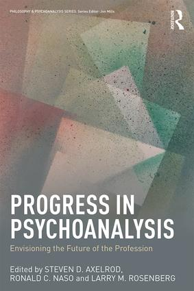 Progress in Psychoanalysis: Envisioning the future of the profession book cover