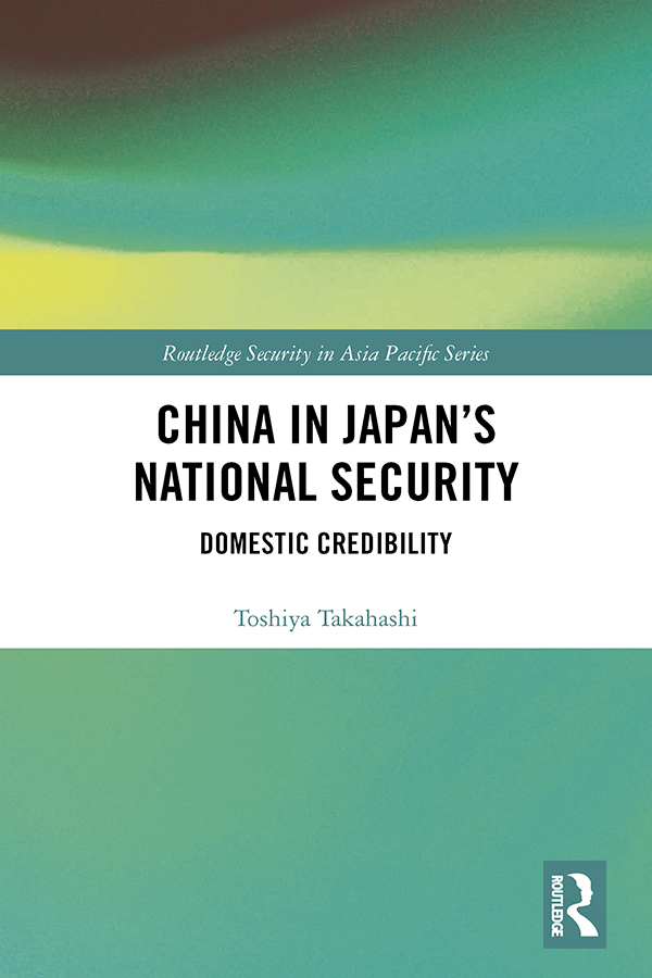 China in Japan's National Security: Domestic Credibility book cover