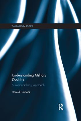 Understanding Military Doctrine: A Multidisciplinary Approach, 1st Edition (Paperback) book cover