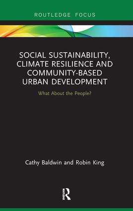 Social Sustainability, Climate Resilience and Community-Based Urban Development: What About the People?, 1st Edition (Paperback) book cover