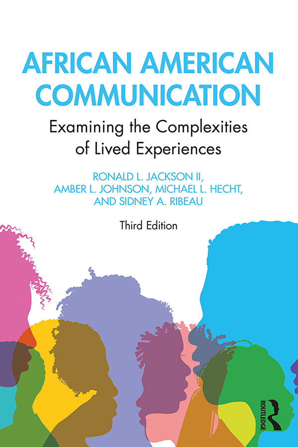 African American Communication: Examining the Complexities of Lived Experiences book cover