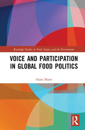 Voice and Participation in Global Food Politics book cover