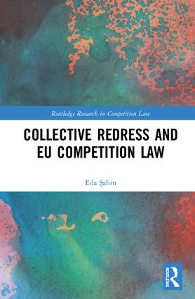 Collective Redress and EU Competition Law book cover