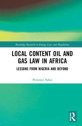 Local Content Oil and Gas Law in Africa: Lessons from Nigeria and Beyond book cover
