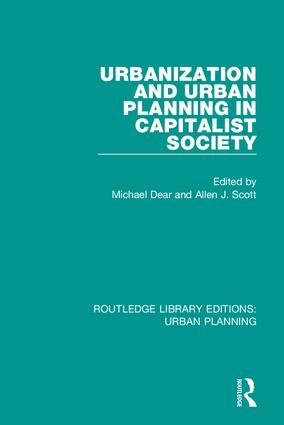 Urbanization and Urban Planning in Capitalist Society: 1st Edition (Hardback) book cover