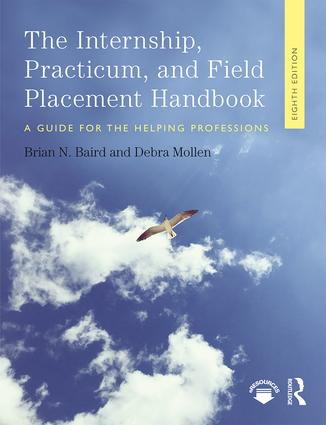 Internship, Practicum, and Field Placement Handbook: A Guide for the Helping Professions, 8th Edition (Paperback) book cover