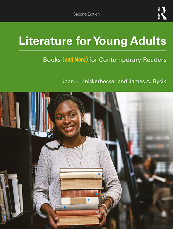 Literature for Young Adults: Books (and More) for Contemporary Readers book cover