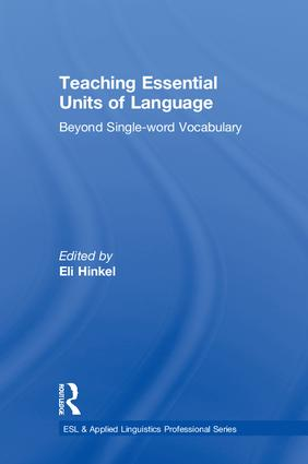 Teaching Essential Units of Language: Beyond Single-word Vocabulary book cover