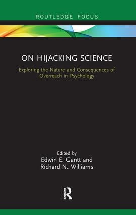 On Hijacking Science: Exploring the Nature and Consequences of Overreach in Psychology book cover