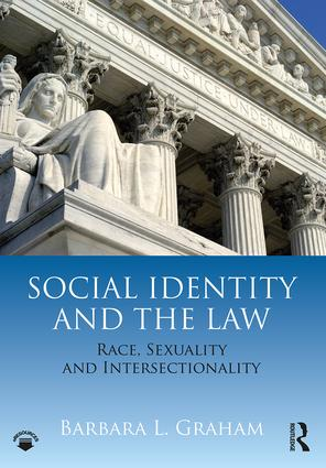 Social Identity and the Law: Race, Sexuality and Intersectionality book cover