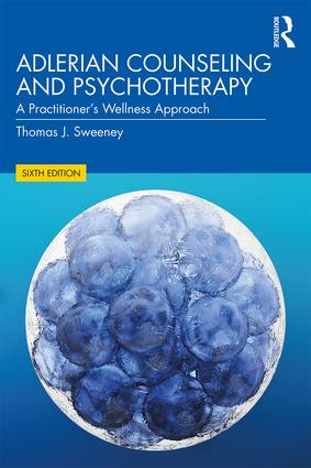 Adlerian Counseling and Psychotherapy: A Practitioner's Wellness Approach book cover