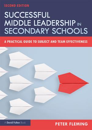 Successful Middle Leadership in Secondary Schools: A Practical Guide to Subject and Team Effectiveness, 2nd Edition (Paperback) book cover